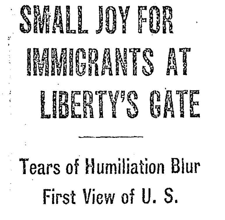 "Chicago Daily Tribune article with headline ""Tribune Woman Runs Gantlet of Ellis Island"" Finds Terrible Trials for Immigrants."
