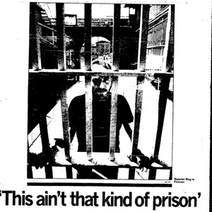 "A picture of a man in a jail cell  with the caption: ""This Ain't That Kind of Prison."" Accompanying an Arizona Daily Star article titled, ""The Convicted."""