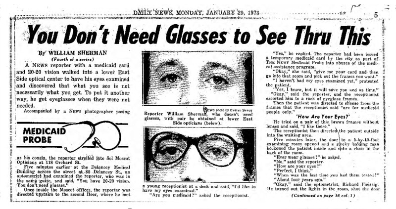 "New York Daily News article titled, ""You Don't Need Glasses to See Thru This."" Written by William Sherman as part of a medicaid fraud investigation series."