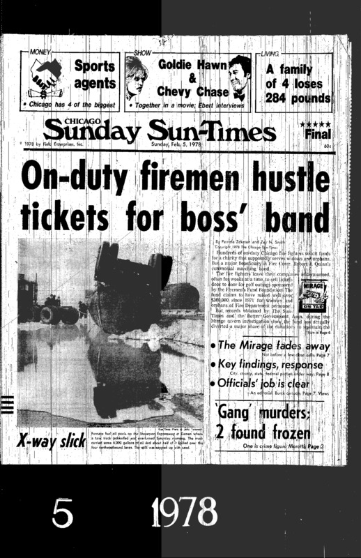 """Chicago Sun-Times article titled, """"On-duty Firemen Hustle Tickets for Boss' Band."""" Written by Pamela Zekman and Zay N. Smith as part of their Mirage series."""