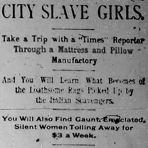 """Heading of a Chicago Daily Times article Nell Nelson wrote as part of her series, """"City Slave Girls."""""""