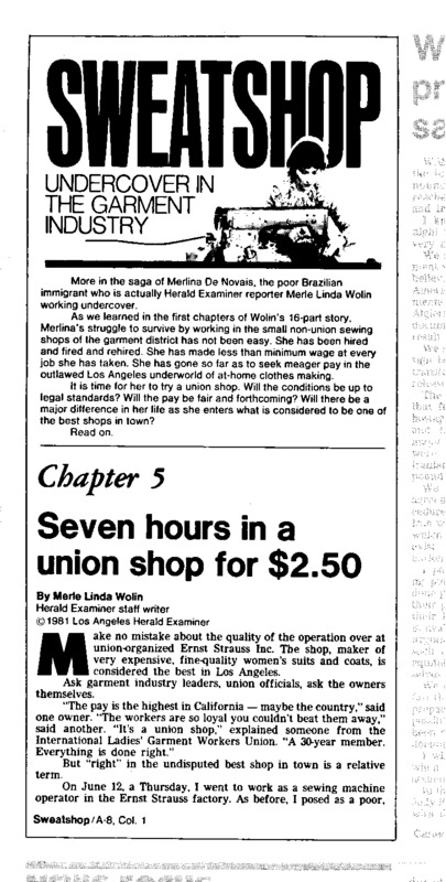 """Los Angeles Herald-Examiner article titled, """"Seven Hours in a Union Shop for $2.50."""" Written by Merle Linda Wolin as part of her series on the LA garment Industry."""