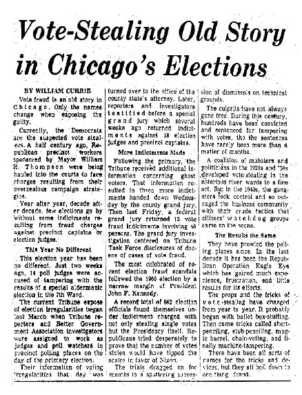 "Chicago Tribune article titled,  ""Vote-Stealing Old Story in Chicago's Elections."" Written by William Currie as part of the Task Force Vote Fraud Investigation."