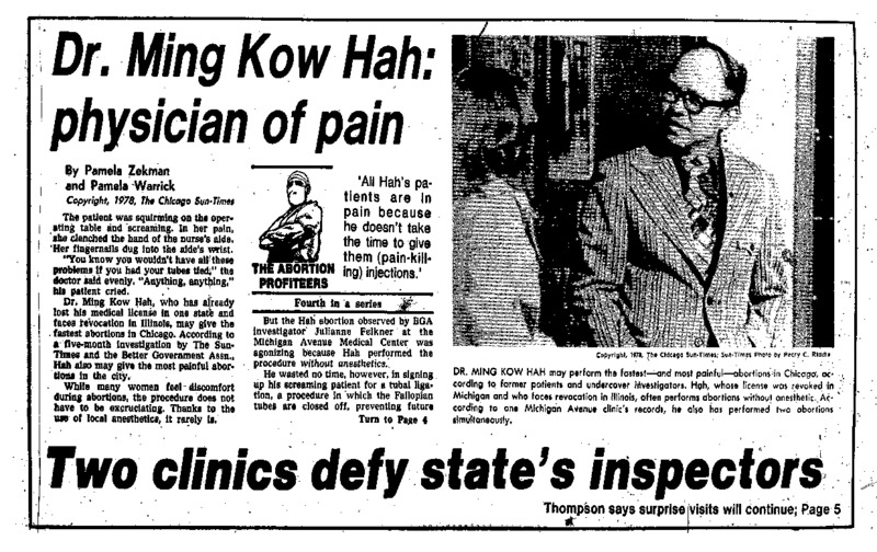 """Chicago Sun-Times article titled,"""" Dr. Ming Kow Hah: Physician of Pain."""" Written by Pamela Zekman and Pamela Warrick as part of the """"Abortion Profiteers"""" series."""