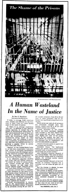 "Washington Post article titled, ""A Human Wasteland In the Name of Justice."" Written by Ben Bagdikian as part of the Shame of Prisons series."