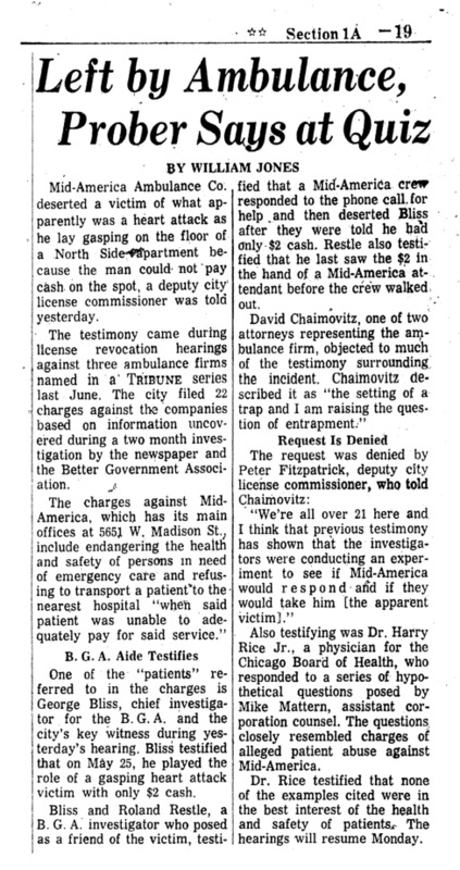 "Chicago Tribune article titled, ""Left By Ambulance, Prober Says At Quiz."" Written by William Jones as part of the follow-up to the Private Ambulance Investigation."