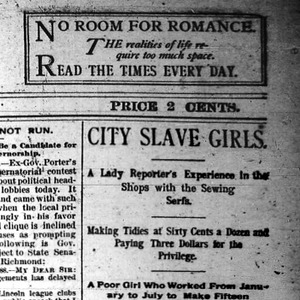 "Heading of the FIRST Chicago Daily Times article Nell Nelson wrote as part of her series, ""City Slave Girls."""