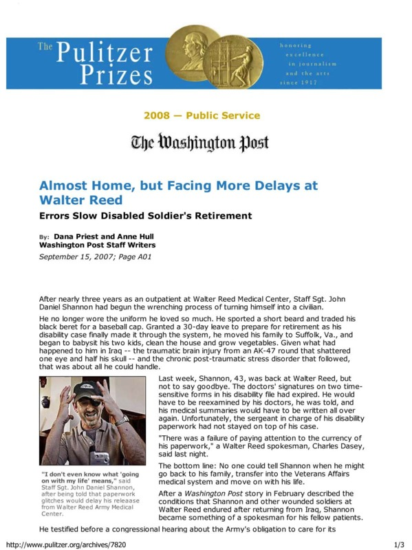 """Dana Priest and Anne Hull's Washington Post article titled, """"Almost Home, but Facing More Delays at Walter Reed."""""""