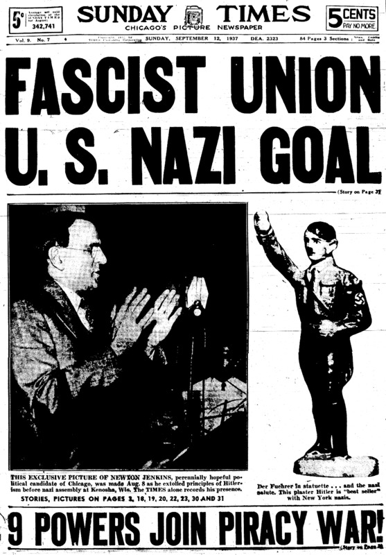 "Chicago Daily Times article titled, ""Fascist Union U.S. Nazi Goal."" Written by William Mueller and John C. Metcalfe."