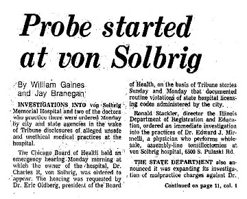 """Chicago Tribune article titled, """"Probe started at von Solbrig."""" Written by William Gaines and Jay Branegan as part of the reaction to the Von Solbrig Task Force."""