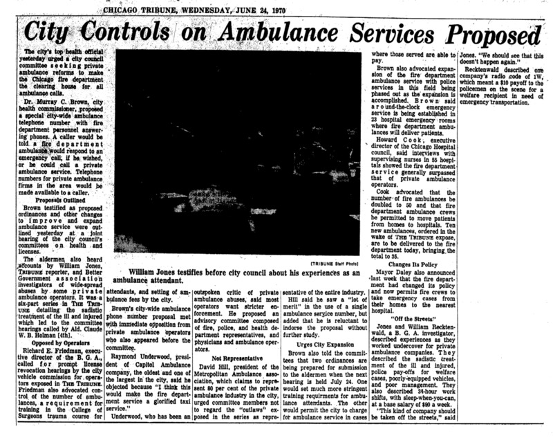 """Chicago Tribune article titled,  """"City Controls on Ambulance Services Proposed."""" Written by William Jones as part of the reaction to the Private Ambulance Investigation."""