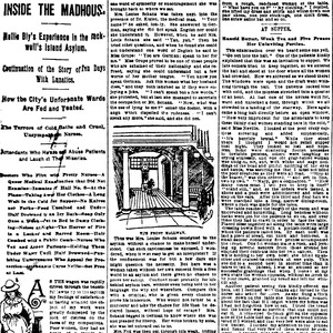 "Nellie Bly's article ""Inside the Madhouse,"" written for The New York World in 1887."