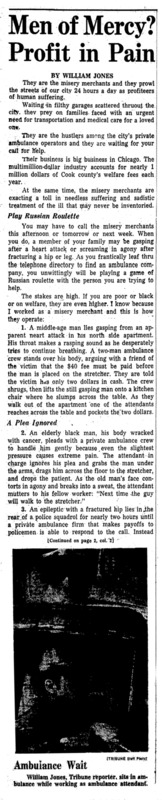 """Chicago Tribune article titled,  """"Men Of Mercy? Profit in Pain."""" Written by William Jones as part of the Private Ambulance Investigation."""