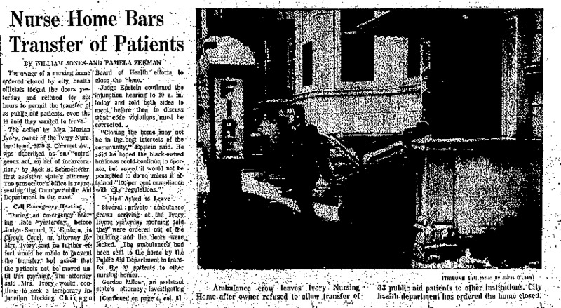 """Chicago Tribune article titled, """"Nurse Home Bars Transfer of Patients."""" Written by William Jones and Pamela Zekman as part of their Nursing Home Exposé."""
