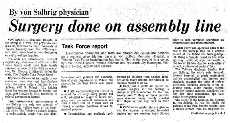 """Chicago Tribune article titled, """"Surgery Done on Assembly Line."""" Written by a von Solbrig Physician as part of the Von Solbrig Task Force report."""