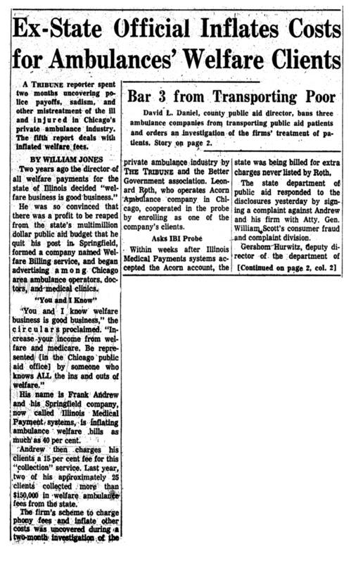 """Chicago Tribune article titled, """"Ex-State Official Inflates Costs for Ambulances' Welfare Clients."""" Written by  William Jones as part of the Private Ambulance Investigation."""