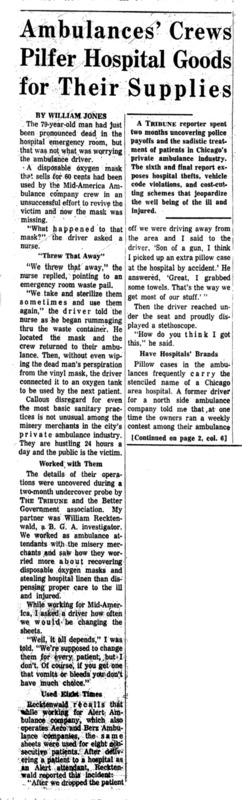 """Chicago Tribune article titled, """"Ambulances' Crews Pilfer Hospital Goods for Their Supplies."""" Written by William Jones as part of the Private Ambulance Investigation."""