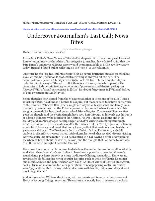 Miner opines on Jack Fuller's book, News Values, and, among other things journalistic, the Chicago Sun-Times' Mirage Tavern expose of 1978.