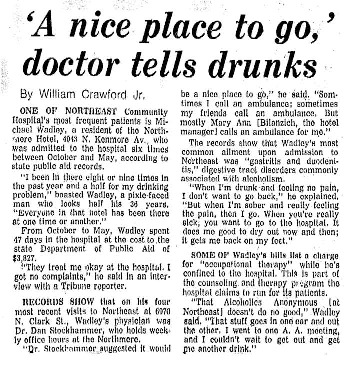 """Chicago Tribune article titled, """"'A nice place to go,' doctor tells drunks."""" Written by William Crawford."""
