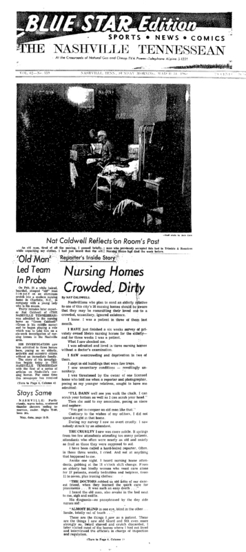 "Nashville Tennessean article titled, ""Reporter's Inside Story: Nursing Homes Crowded, Dirty."" Written by Nat Caldwell as part of an investigation of Nashville's privately owned nursing homes."