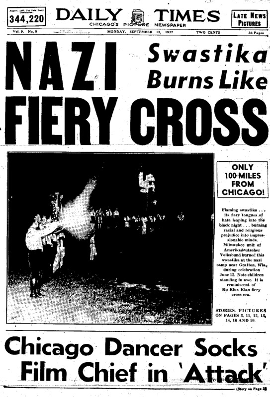 """Chicago Daily Times article titled, """"Nazi Swastika Burns Like Fiery Cross."""" Written by William Mueller and John C. Metcalfe."""