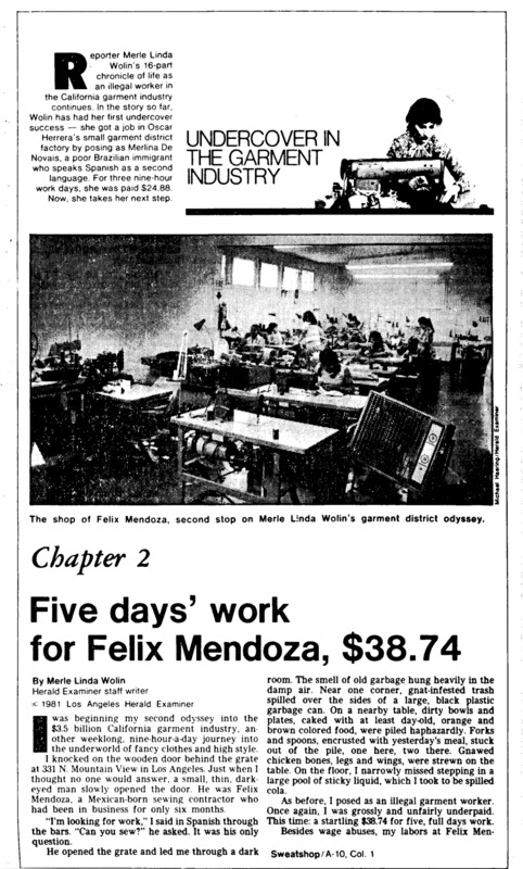 """Los Angeles Herald-Examiner article titled, """"Five Days' Work for Felix Mendoza, $38.74."""" Written by Merle Linda Wolin as part of her series on the LA garment Industry."""