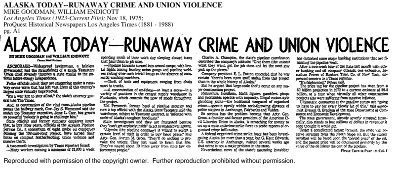 Results of a two-month LA Times investigation of lawlessness and a union stranglehold on the Alaska pipeline.