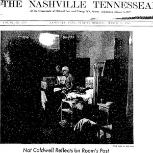 "Cover of the Nashville Tennessean featuring an image accompanying Nat Caldwell's expose titled, ""Reporter's Inside Story: Nursing Homes Crowded, Dirty."""