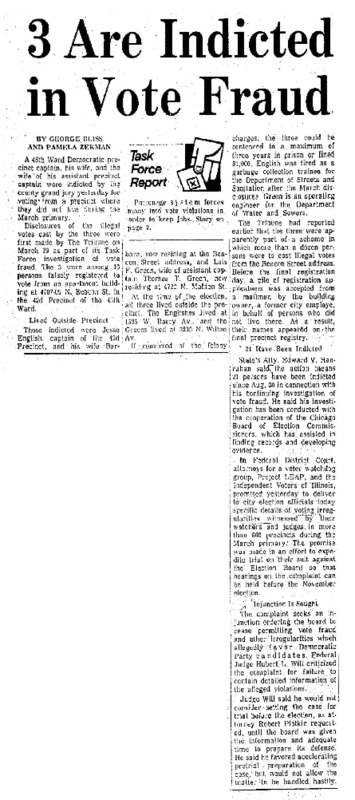 """Chicago Tribune article titled,""""3 Are Indicted in Vote Fraud."""" Written by George Bliss as part of the reaction to the Task Force Vote Fraud Investigation."""