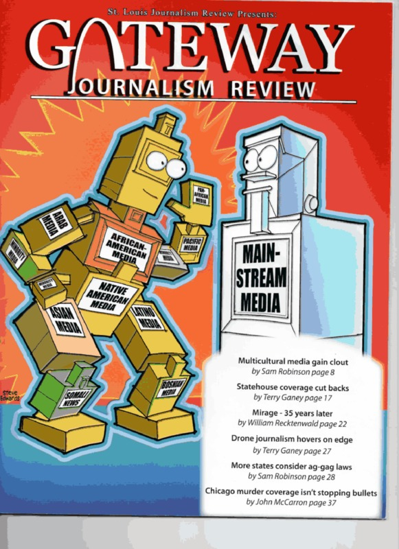 Cover of St. Louis Journalism Review. Text reads Gateway Journalism review. Pictured is a cartoon robot with text on it that reads, African-American media, Arab media, Native American media, Asian media, Somali media, minority media, pacific media, latino media, and pan-african media. the robot is interacting with another cartoon that has text on it that reads mainstream media