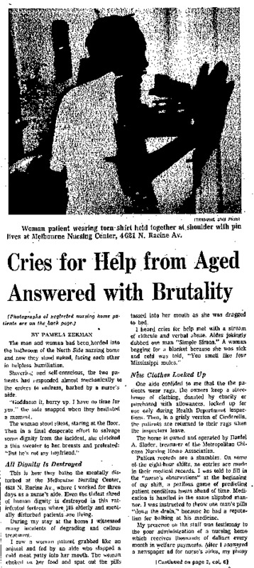 """Chicago Tribune article titled, """"Cries for Help from Aged Answered with Brutality."""" Written by Pamela Zekman as part of the nursing home exposé."""
