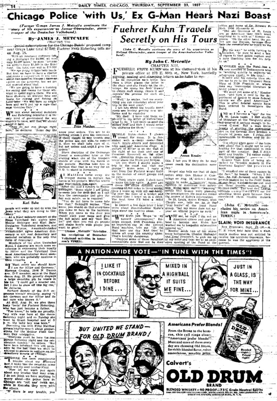 """Chicago Daily Times article titled, """"Chicago Police 'with Us,' Ex G-Man hears Nazi Boast."""" Written by James J. Metcalfe and John C. Metcalfe as part of their American Nazi series."""