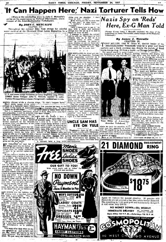 """Chicago Daily Times article titled, """"It can happen here;"""" Nazi Torturer Tells How."""" Written by John C. and James J. Metcalfe as part of the undercover American Nazi series."""