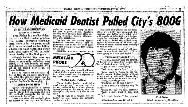 """New York Daily News article titled, """"How Medicaid Dentist Pulled City's 800G."""" Written by William Sherman as part of a medicaid fraud investigation series."""