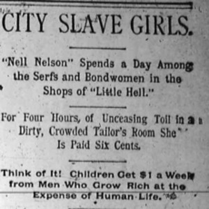 """Heading of a Chicago Daily Times article Nell Nelson wrote as part of her series, """"City Slave Girls."""" This article focuses on slop shops."""