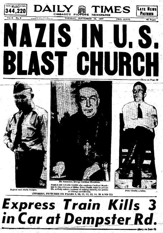 """Chicago Daily Times article titled, """"Nazi in U.S. Blast Church."""" Written by William Mueller and John C. Metcalfe."""