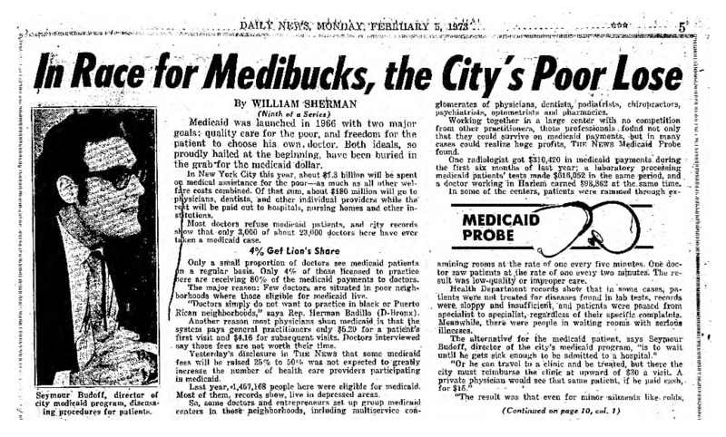 "New York Daily News article titled, ""In Race for Medibucks, the City's Poor Lose."" Written by William Sherman as part of a medicaid fraud investigation series."