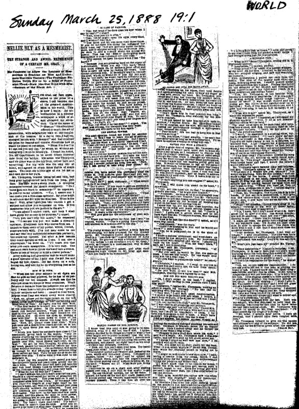 "Nellie Bly's article ""Nellie Bly as a Mesmerist,"" written for The New York World in 1888. Complete with multiple visuals."