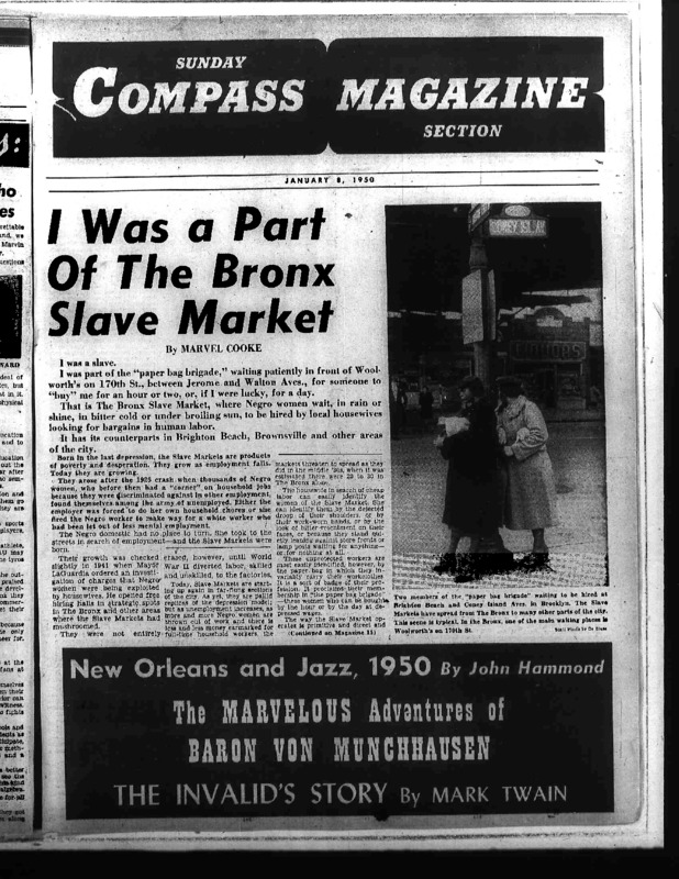 "Full version of New York Compass article titled, ""I Was a Part of the Bronx Slave Market."" Written by Marvel Cooke."