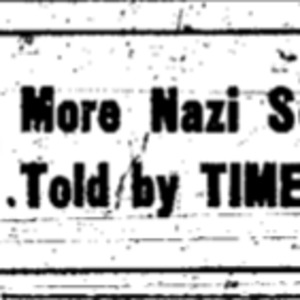 """Close-up of a headline reading, """"More Nazi Secrets Told by TIMES Mon."""""""