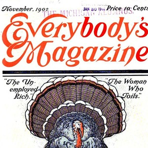 "November 1902 Everybody's Magazine cover featuring, ""The Woman That Toils,"" by Bessie van Vorst."