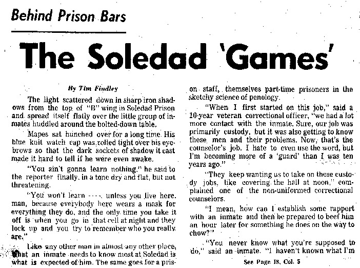 """San Francisco Chronicle article titled, """"The Soledad 'Games.'"""" Written by Tim Findley as part of his """"Behind Prison Bars"""" series."""