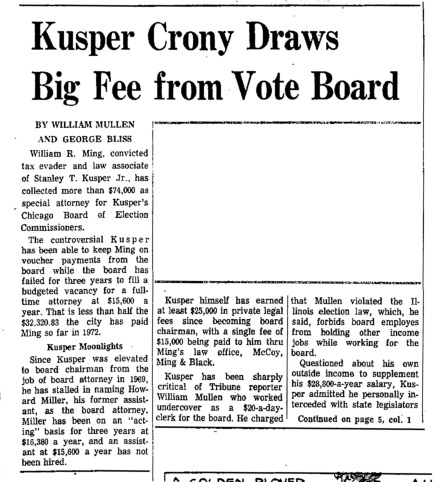 """Chicago Tribune article titled, """"Kusper Crony Draws Big Fee From Vote Board."""" Written by William Mullen and George Bliss as a follow-up to the Task Force Vote Fraud Investigation."""