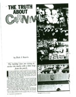 Dick Reavis poses as a carnival worker to expose—as he says—the truth about carnivals.