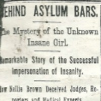 "Headline and highlights of Nellie Bly's article ""Behind Asylum Bars,"" written for The New York World in 1887."